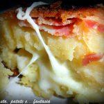 Tortino di patate con pancetta e cuore filante
