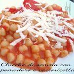 Chicche di semola con pomodoro e cacioricotta