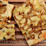 Focaccia con cipolle e fontina – Video ricetta del Venerdì