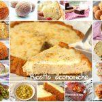 Ricette economiche: come preparare piatti gustosi con pochi euro!