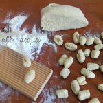 Gnocchi all'acqua – Come preparare degli ottimi gnocchi senza le patate!
