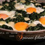 Uova e spinaci, una padellata ghiottissima e filante!