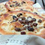 Focaccia olive e cipolle – Impasto diretto con lievito di birra